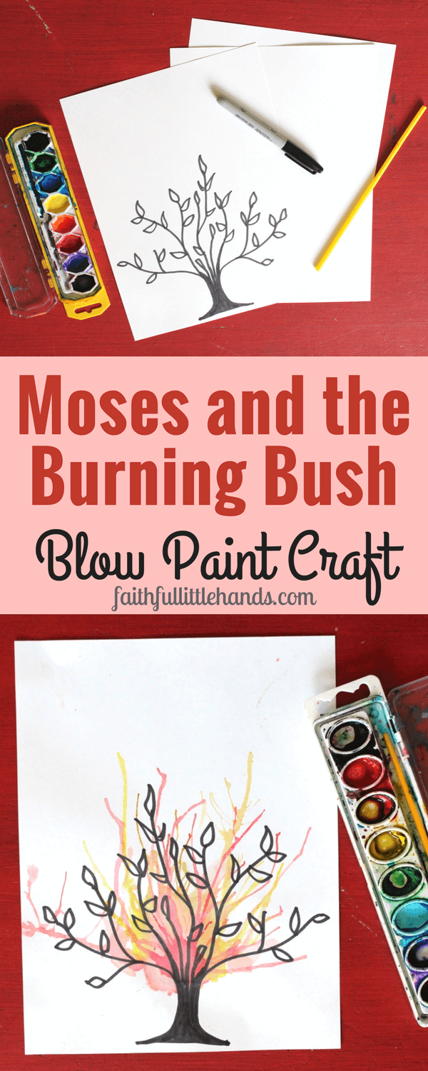 Moses and the Burning Bush Blow Paint Craft | Bible Crafts ...
