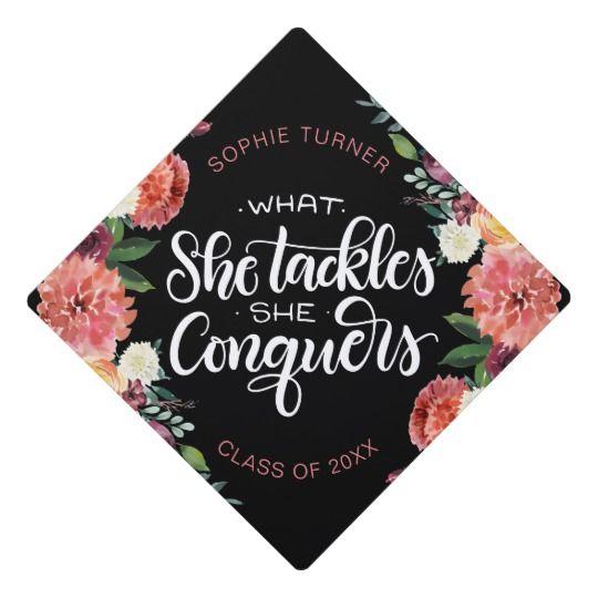 What she tackles she conquers - Graduation cap | Zazzle.com