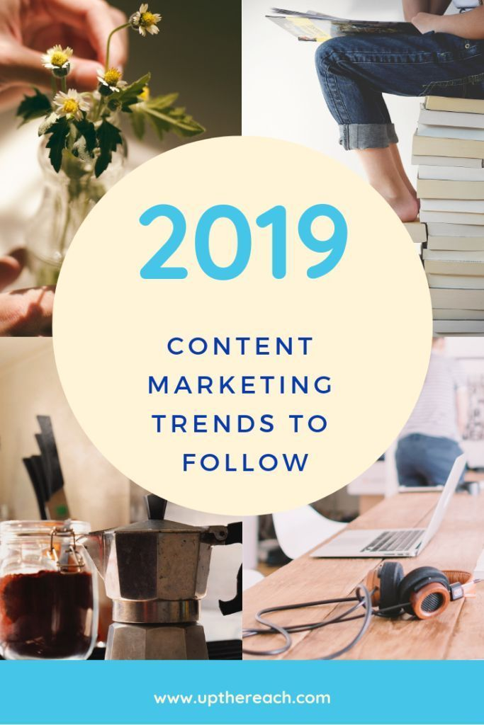 Content Marketing Trends in 2019   Content Marketing Made ...