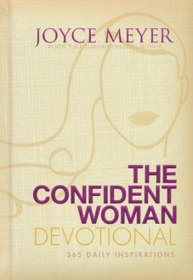 The Confident Woman Devotional 365 Daily Inspirations Women