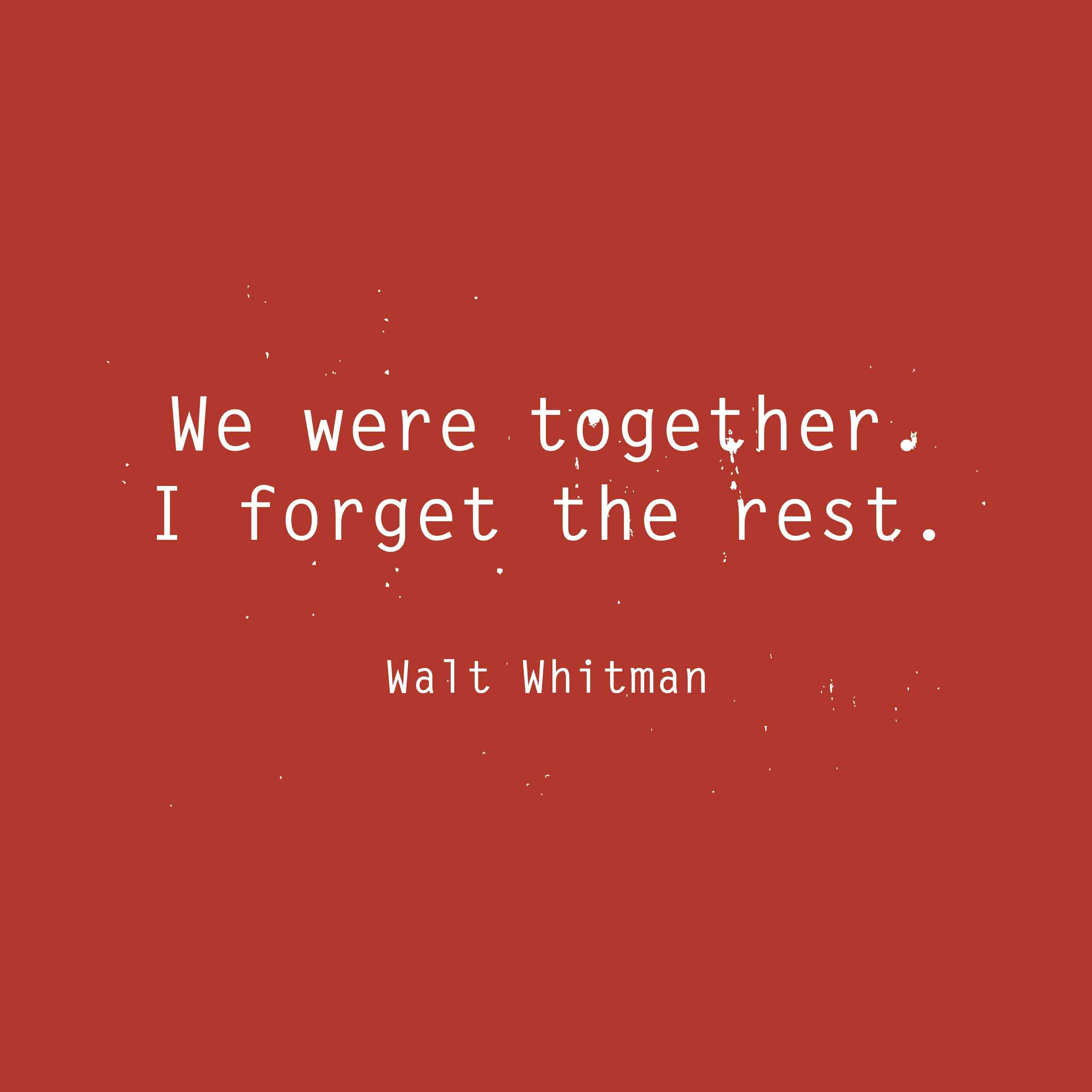 Image result for we were together i forget the rest