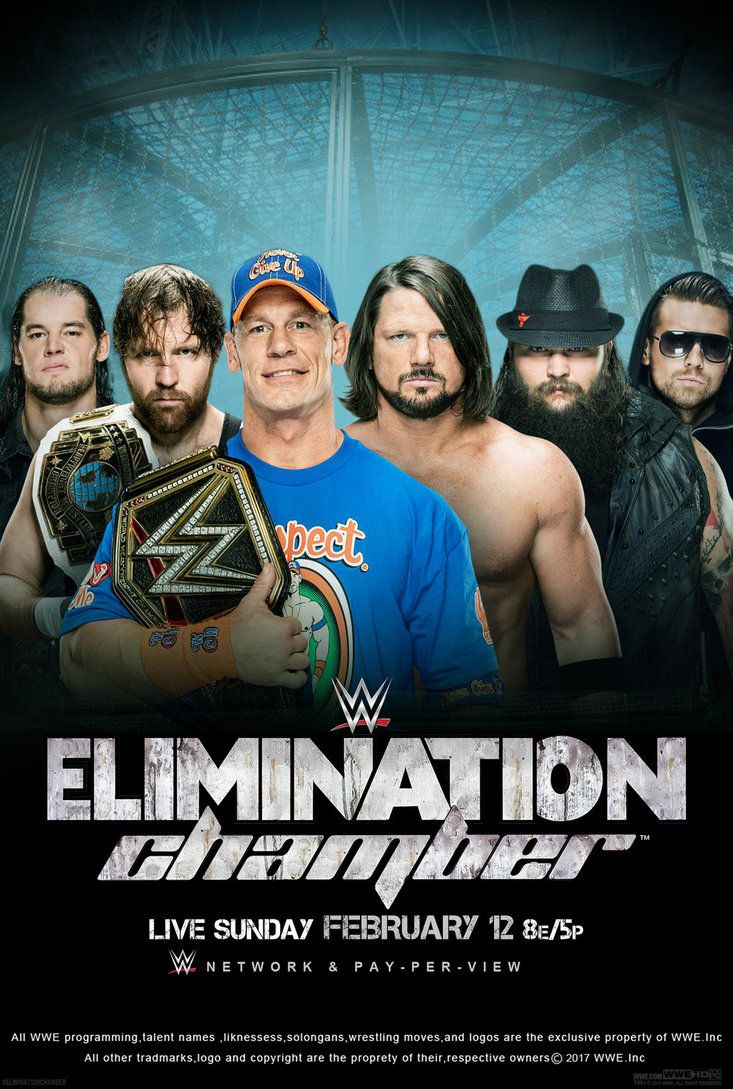WWE Elimination Chamber 2017 Poster by edaba7.deviantart ...