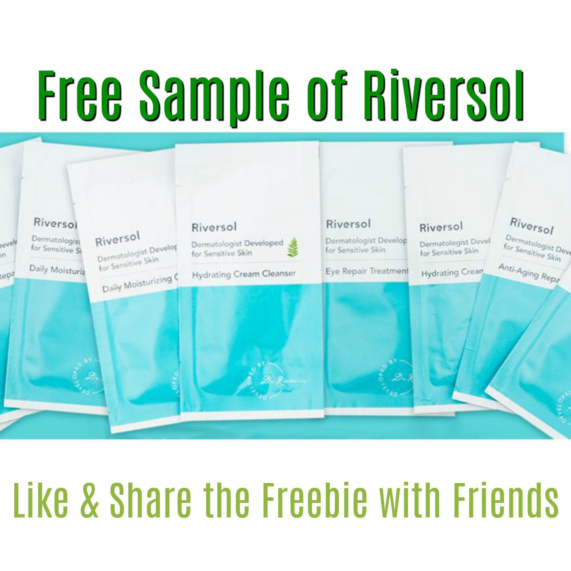 FREE Riversol Skin Care Sample Packs!! Go! Go! Go! Free