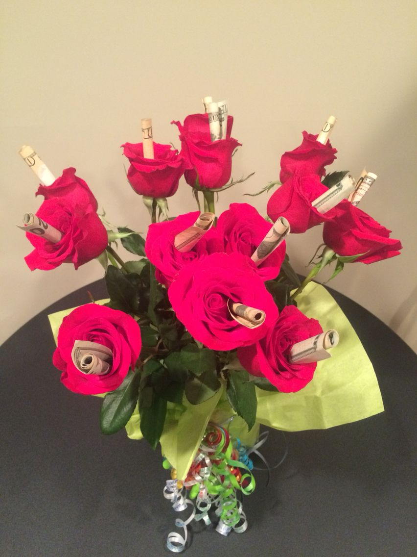 13 Year Old Birthday Gift Roses With Money In Each Flower