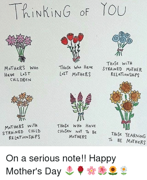 Children Memes And Mother S Day Tpinking Of You Those With Those Who Have Strained Mothe Happy Mother Day Quotes Mothers Day Quotes Happy Mother S Day