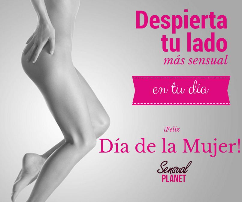 (08-03-2016) - www.sensualplanet.es - Despierta tu lado más #sensual en tu día. ¡Ponle un toque #sexy a la vida!.  ¡FELIZ DÍA DE LA MUJER! - #FelizDíadelaMujer #MujerTrabajadora #Mujer #DíadelaMujerTrabajadora #sexshop #lenceríaerótica #jugueteseróticos #sensualplanet #lencería #sensualidad #seducción