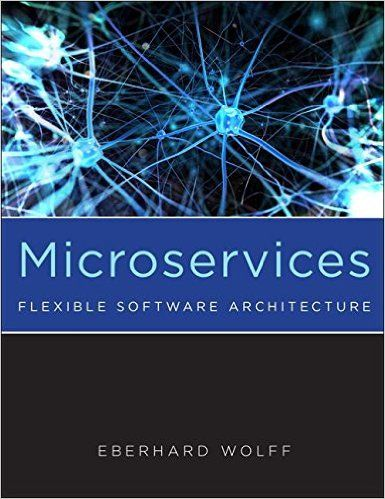 Microservices Flexible Software Architecture Architecture Books Software Ebook