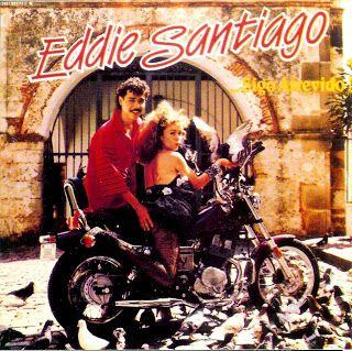 SALSA VIDA: 1987  Eddie Santiago - Sigo Atrevido