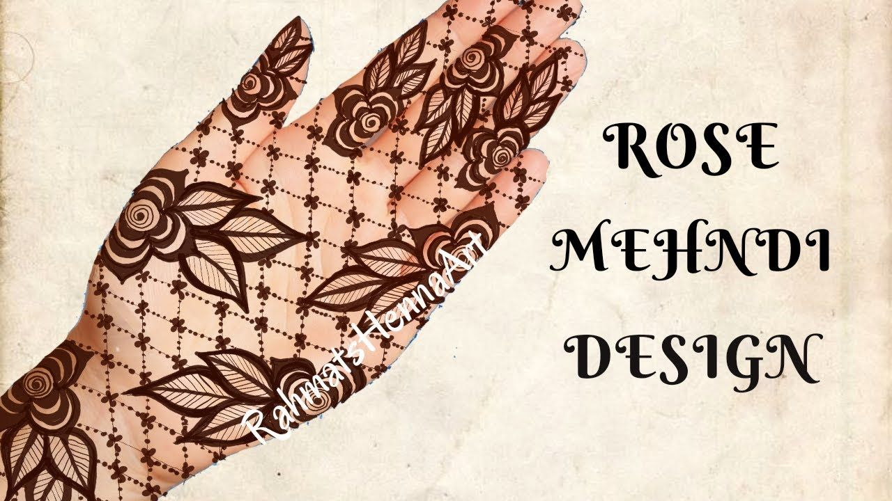 Rose Mehndi Designs For Front Hands Rose Mehnndi Designs 2018 Rahmats Mehndi Designs Mehndi