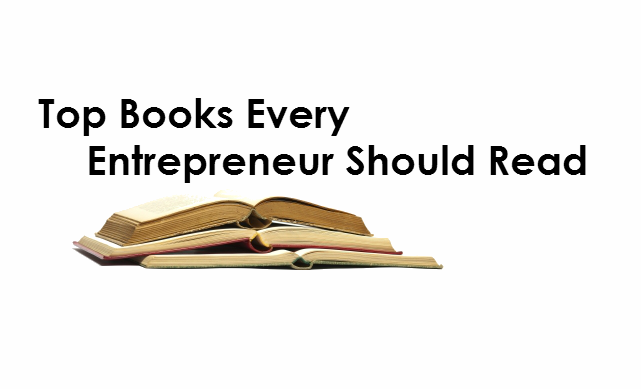 Top Books Every Entrepreneur Should Read| Owning the Fence from ERA Real Estate (http://www.owningthefence.com/top-books-every-entrepreneur-should-read/#.VDaPnGddVyw)