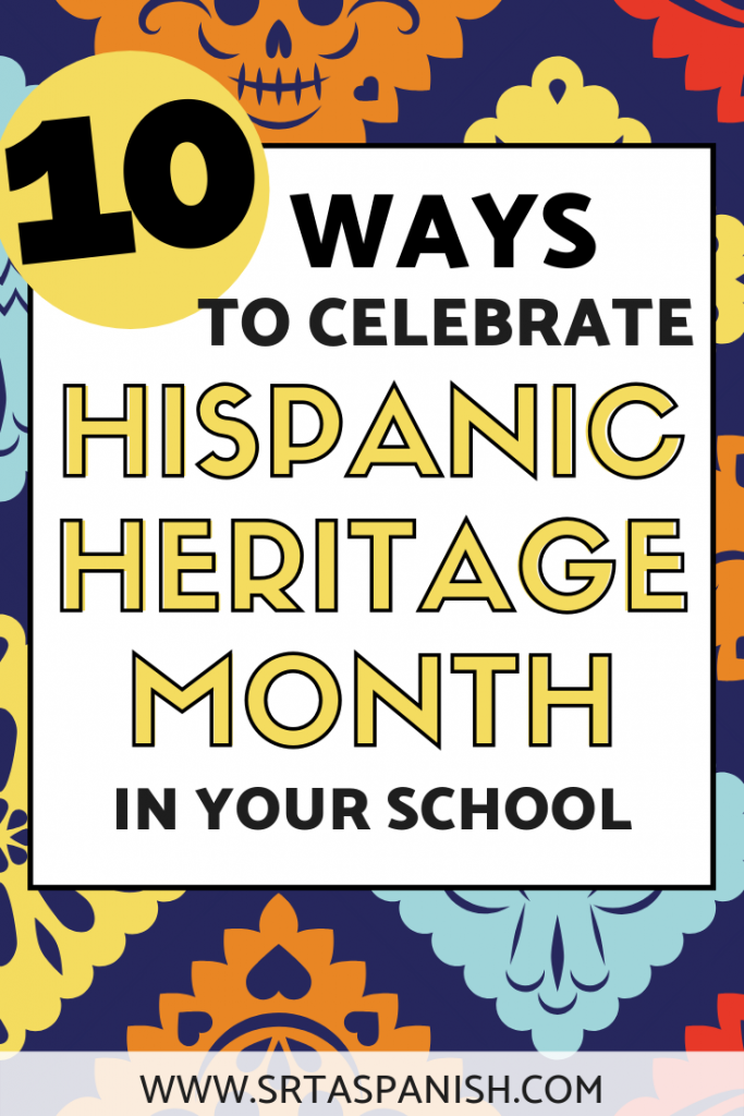 Looking for activities for Hispanic Heritage Month for