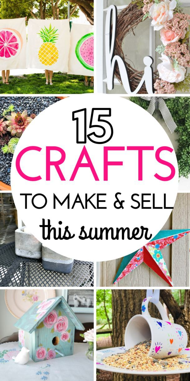 15 DIY Projects To Make And Sell This Summer #craftstomakeandsell