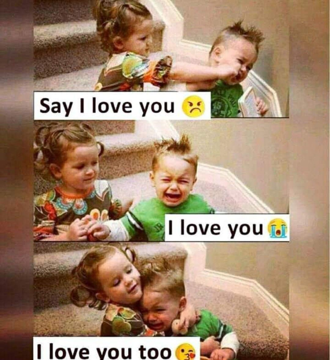 Kids Love Girl Boy Loving Kiss Hug Cry Meme Funny Quotes For Kids Love You Meme Happy Kids Quotes