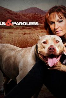 Pit Bulls And Parolees 2009 Poster Pitbulls Animal Tv Pitbull Rescue