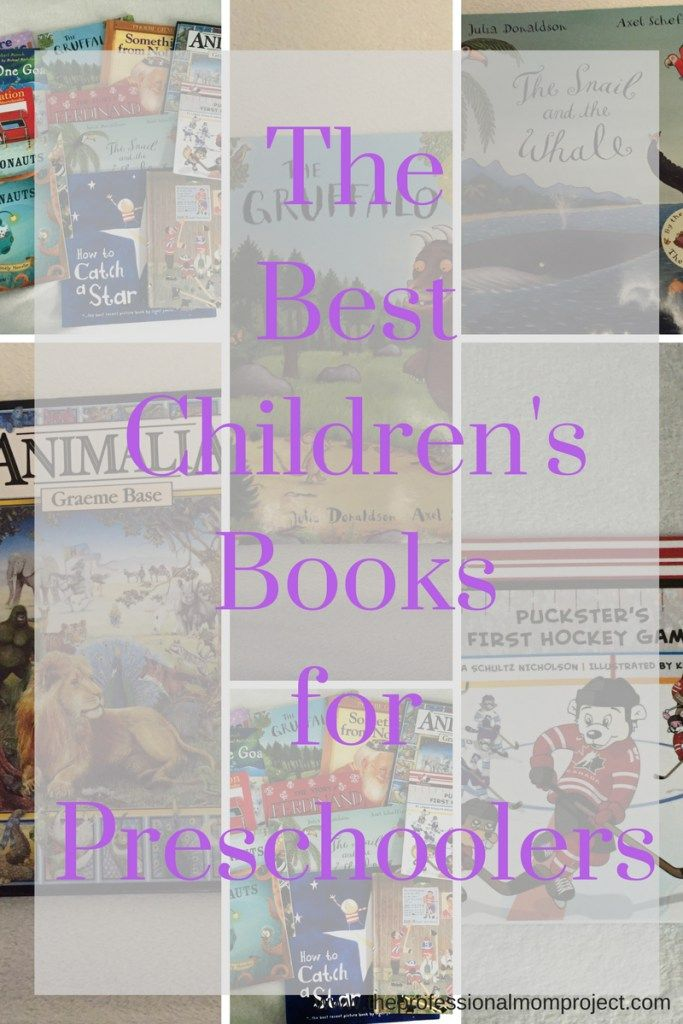 A list of some of the best children's books for preschoolers from The Professional Mom Project | reading with kids | kids books | contains affiliate links