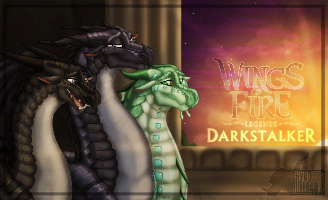 Wof Legends Darkstalker By Rhynobullraq On Deviantart Wings Of Fire Wings Of Fire Dragons Wings