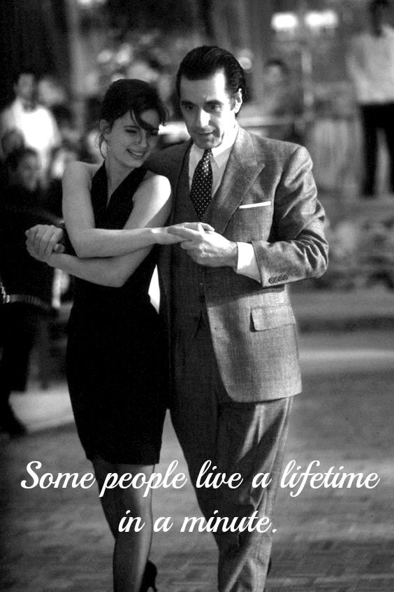 Scent Of A Woman Quotes Al Pacino Movies Film