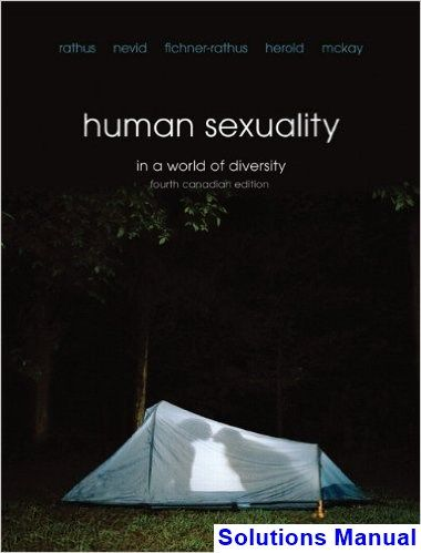 Human sexuality in a world of diversity fourth canadian canadian human sexuality in a world of diversity fourth canadian canadian 4th edition rathus solutions manual fandeluxe Images