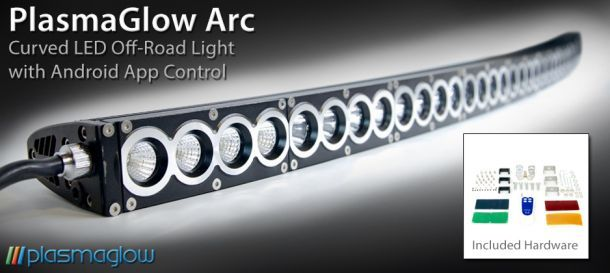 PlasmaGlow Arc LED OffRoad Light PlasmaGlow Truck