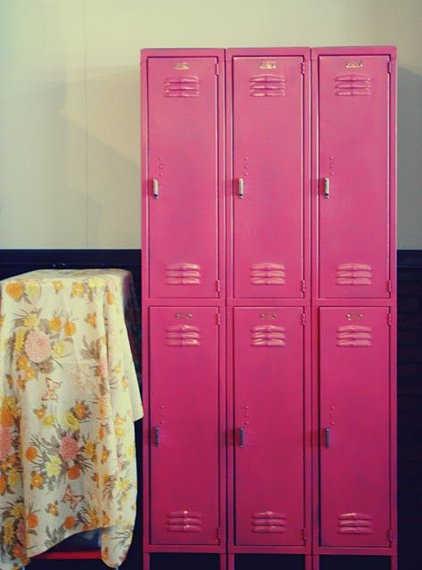 idea for old lockers, paint them hot pink ~ lockers would be a