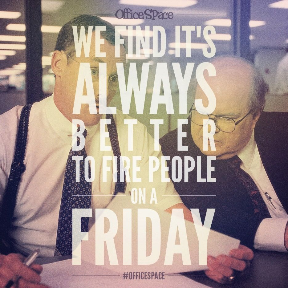 Pin By Katalina Jones ت On Movies I Love Movie Quotes Office Space Quotes Office Space Movie