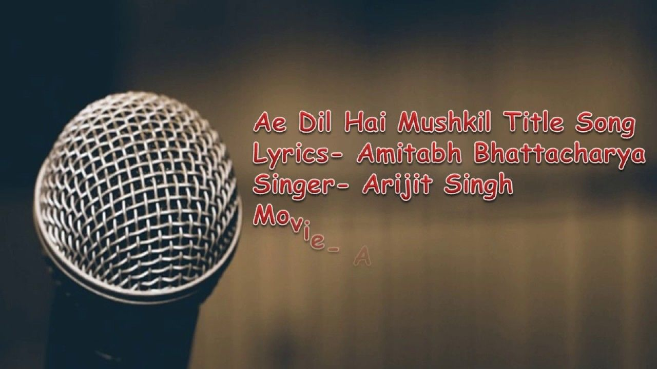 Ae Dil Hai Mushkil lyric translation Hindi | English | Bangla