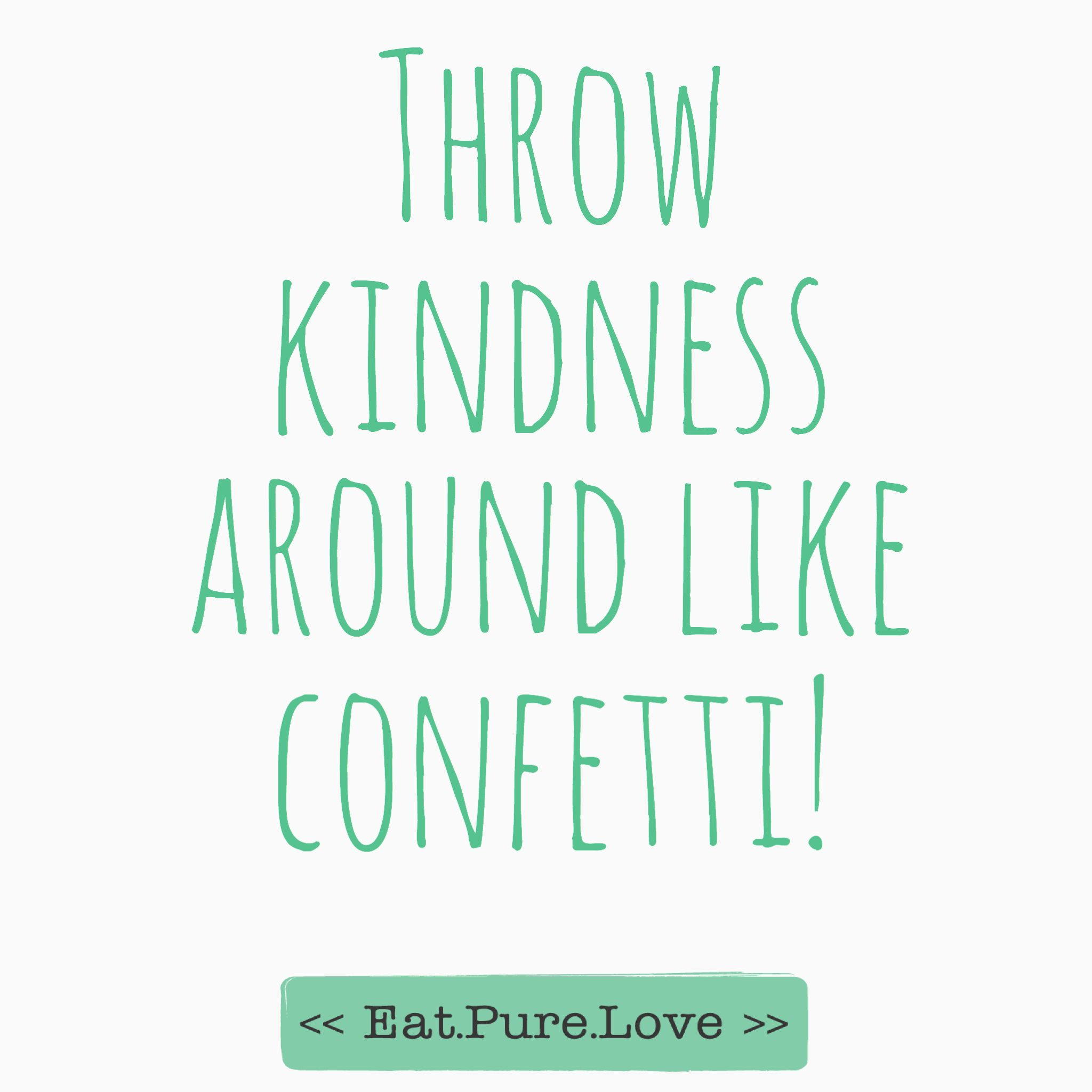 Quote About Kindness For More Quotes Check Httpwww.eatpurelove.nlquotes