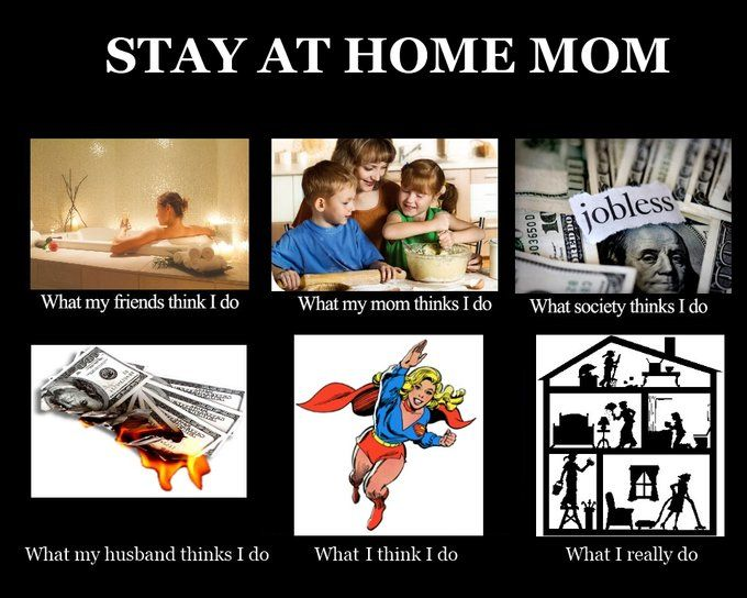 And Miss it much. . But oh yes this hits the nail on the head. .. A Day in  the Life of a Stay-at-Home Mom