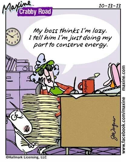 Conserving energy | Maxine | Humor, Laughter, Cartoon