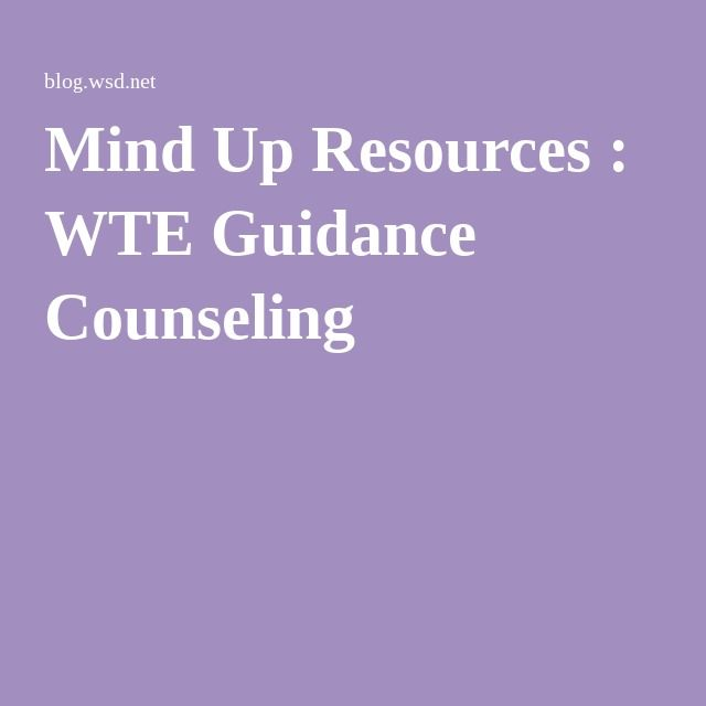 Mind Up Resources : WTE Guidance Counseling