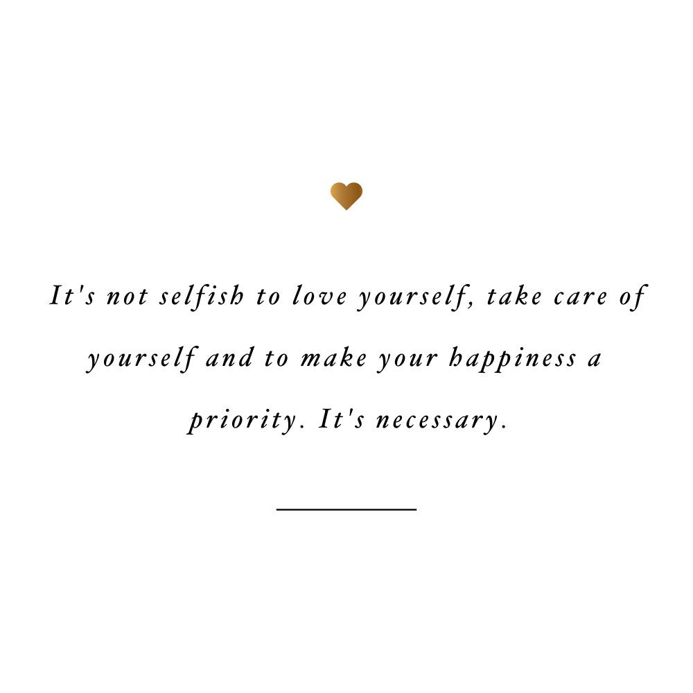 Loving Yourself Is Necessary Healthy Quotes Lifestyle Quotes
