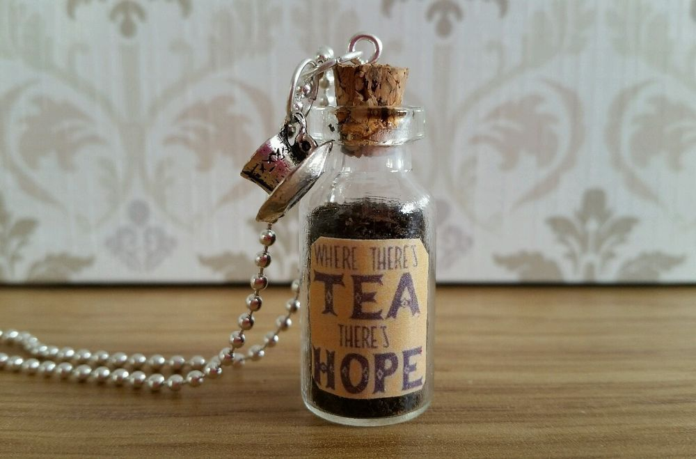 Where There s Tea There s Hope Necklace Glass Bottle Pendant Jewellery Tea Lover
