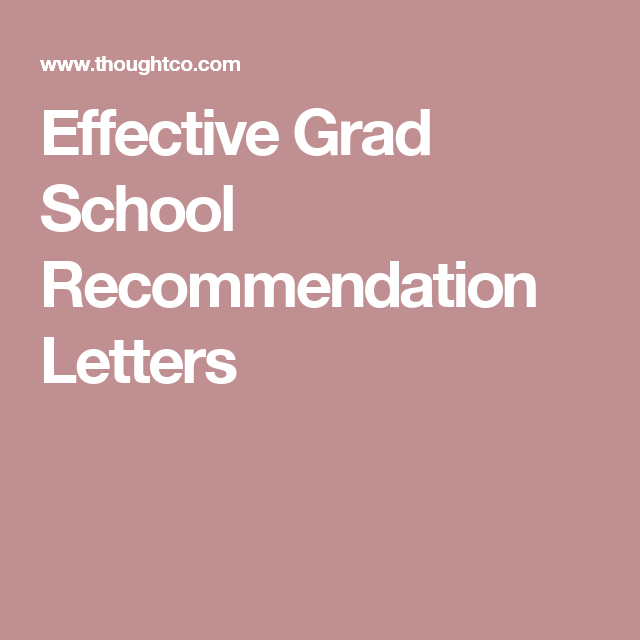 Characteristics Of Effective Grad School Recommendation Letters