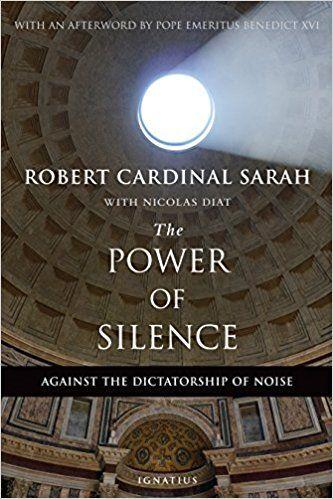 The Power Of Silence Against The Dictatorship Of Noise Robert Sarah Nicolas Diat 9781621641919 Amazon Com Books Silence Moment Of Silence Catholic Books