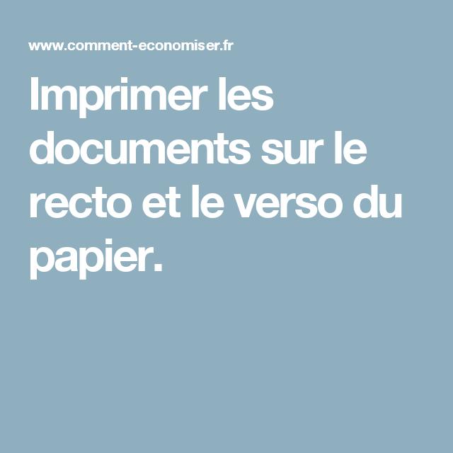 imprimer les documents sur le recto et le verso du papier