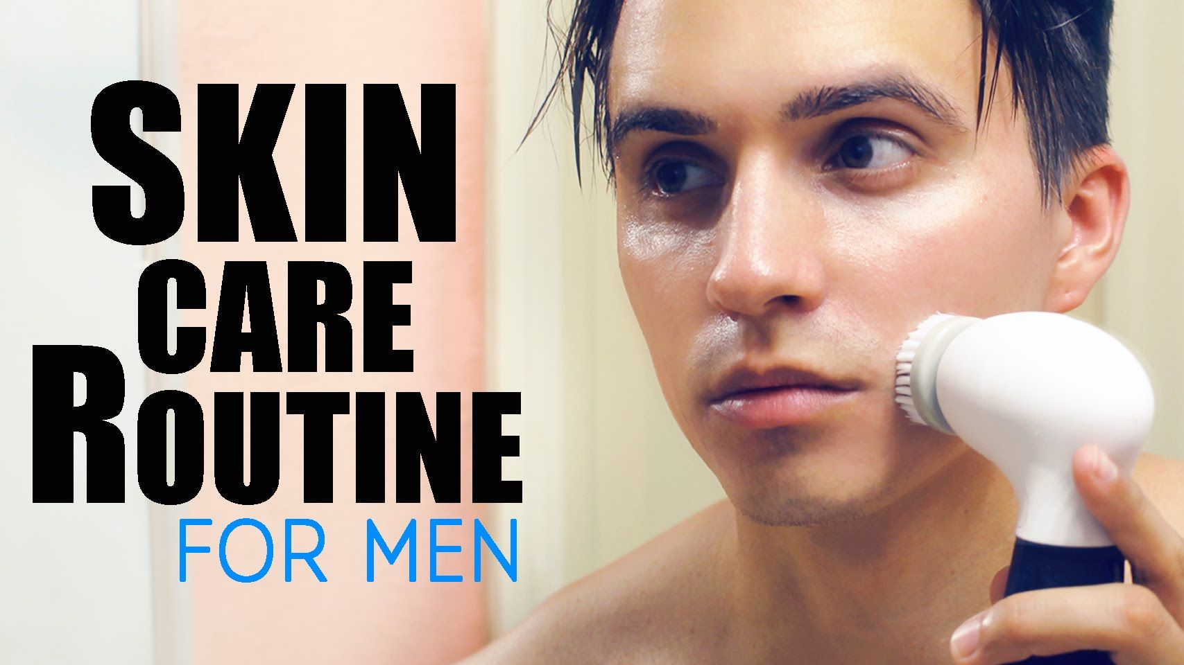Clear Skin My Skincare Routine How To Get Clear Face For Men Clear Skin Men Skin Care Routine Face Skin Care