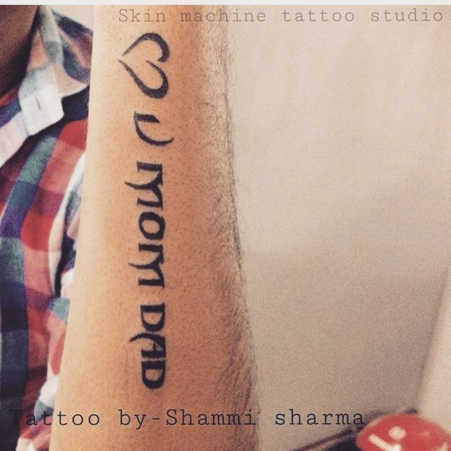 Love You Mom Dad Tattoo By Shammi Sharma Elysian Tattoos Work