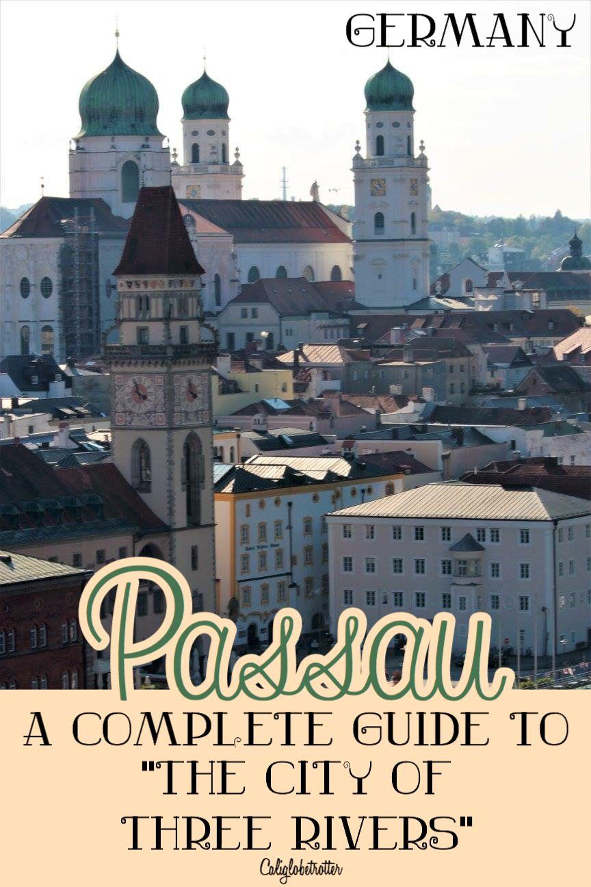 Passionate About Passau Germany Passau Stadte Reise Urlaub In Deutschland