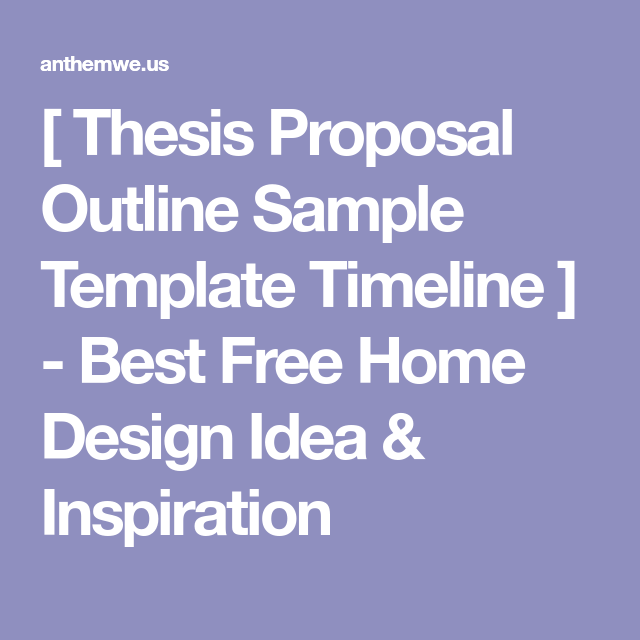 Thesis Proposal Outline Sample Template Timeline   Best Free
