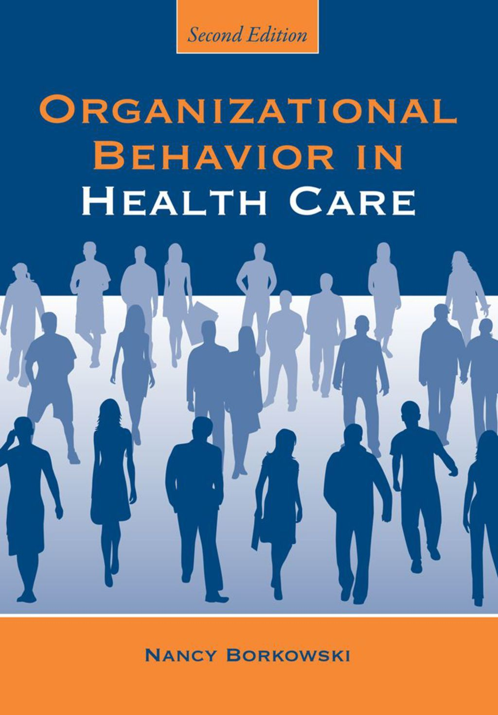Organizational Behavior in Health Care (eBook Rental