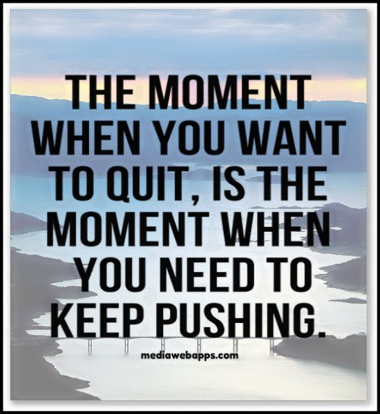 Motivation Motivational Quotes Quotes To Live By Inspirational Quotes