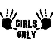 Girl's Only Tshirt by leonstores