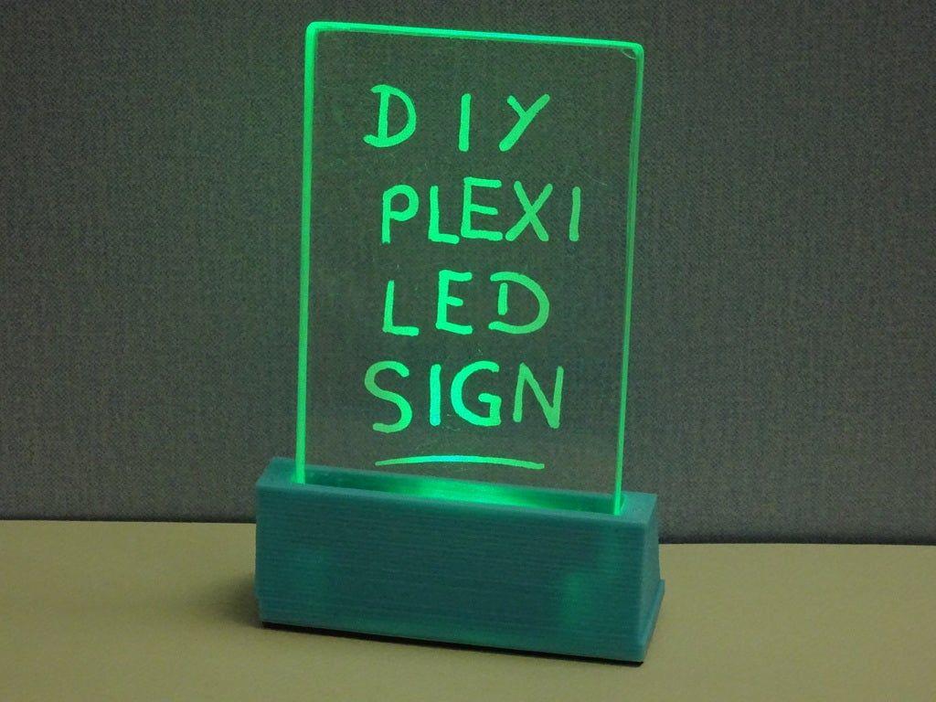Plexiglas Led Sign By Mrfox Thingiverse Plexiglas Led Leuchtbilder 3d Drucker Projekte