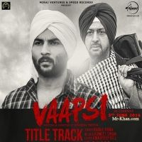 Vaapsi kamal khan Latest Mp3 Song Lyrics Ringtone | Mp3