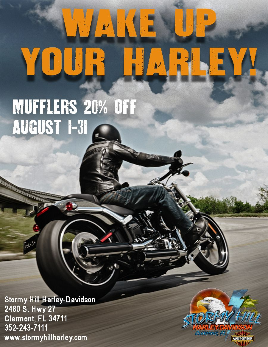 Wake up your Harley! Mufflers 20 off through August at