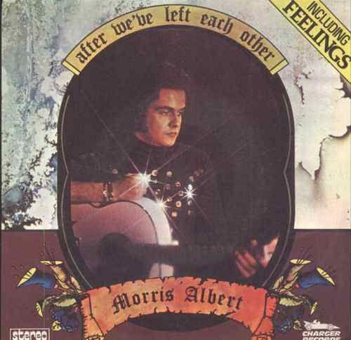"""After We Left Each Other"" Morris Albert"