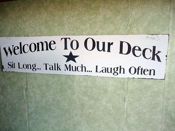 Brand-new Deck sign outdoor signs Welcome to ourhand painted by kpdreams  WE98