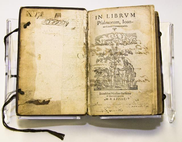 1564 The Library Copy Of Calvin S Commentary On The Psalms Is Written In Latin And Was Published During C Historical Books Historical Documents Tudor History