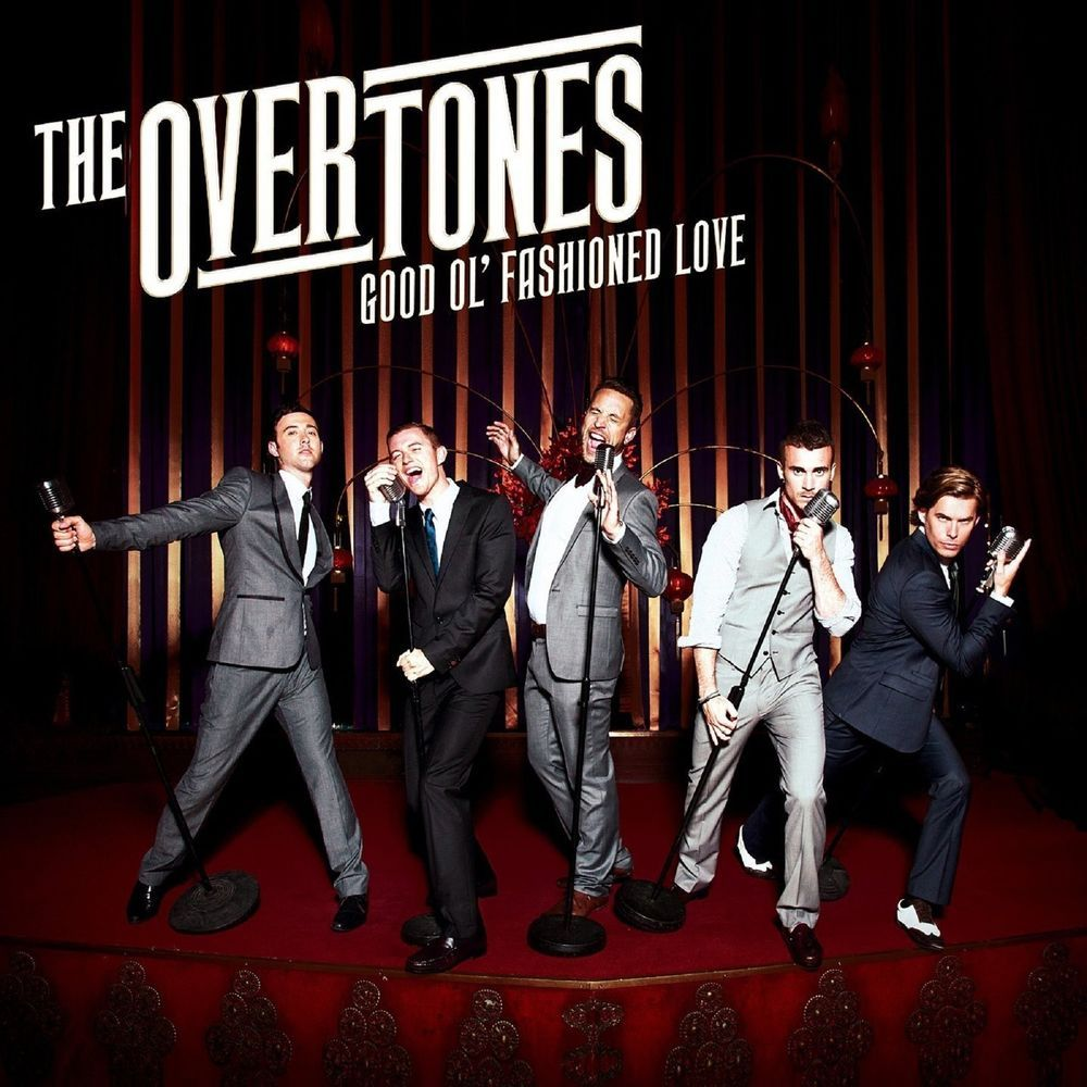 The Overtones-Good Ol  Fashioned Love CD