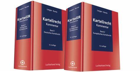 Kartellrecht : Kommentar / Langen, Bunte ; herausgegeben Hermann-Josef Bunte ; bearbeitet von Christian Bahr [y otros]